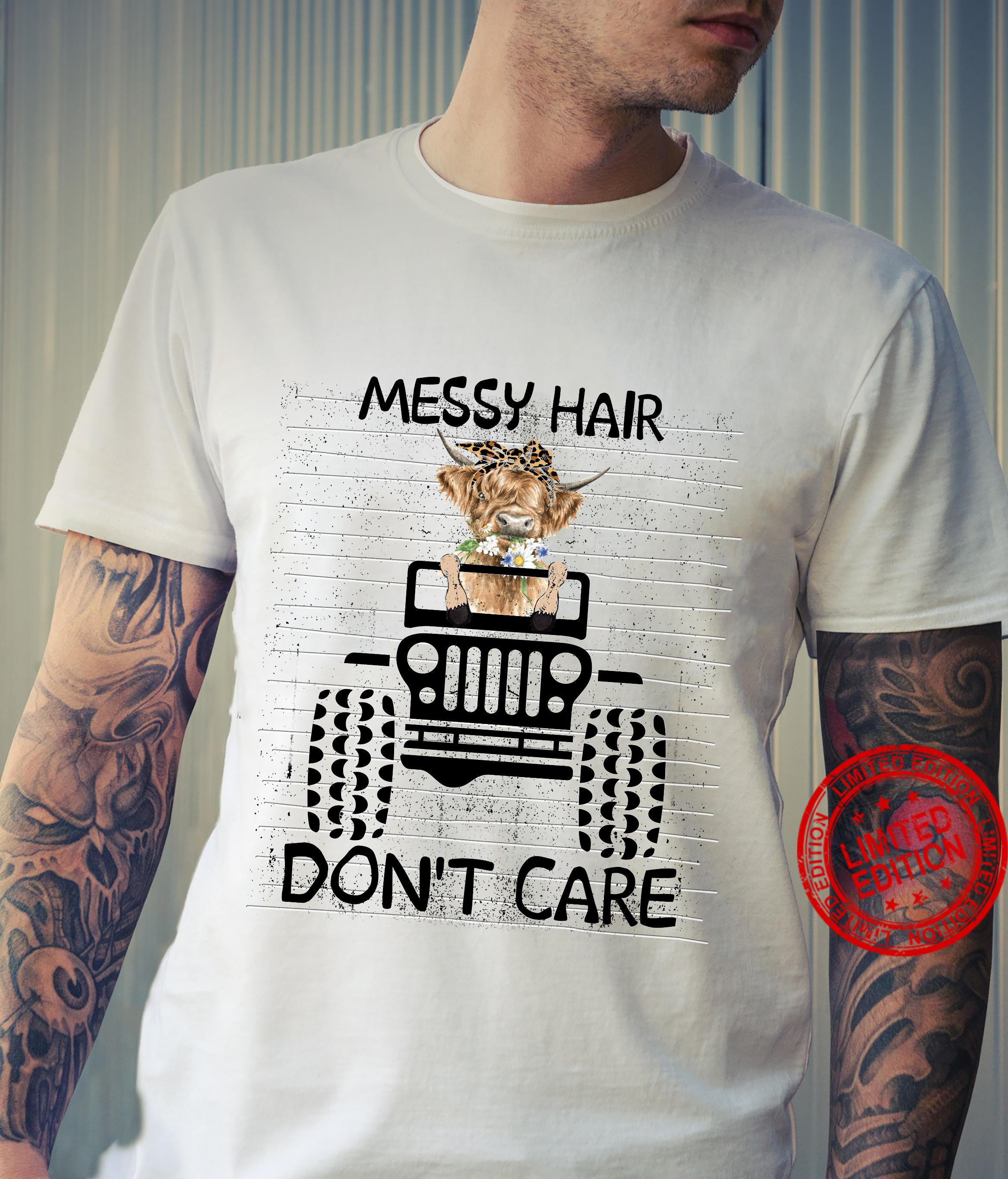 Messy hair don't care Jeep shirt