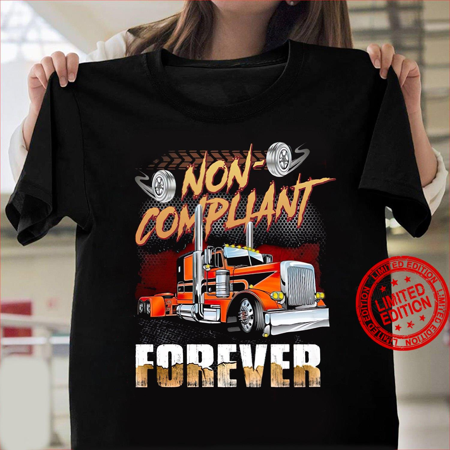 Non Compliant Forever Shirt