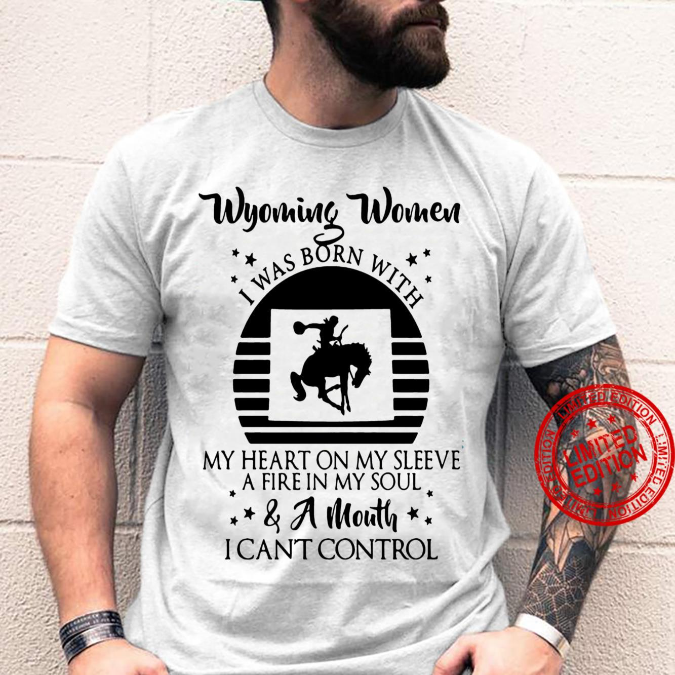 Wyoming Women I Was Born With My Heart On My Sleeve A Fire In My Soul & Can't Control Hoodie