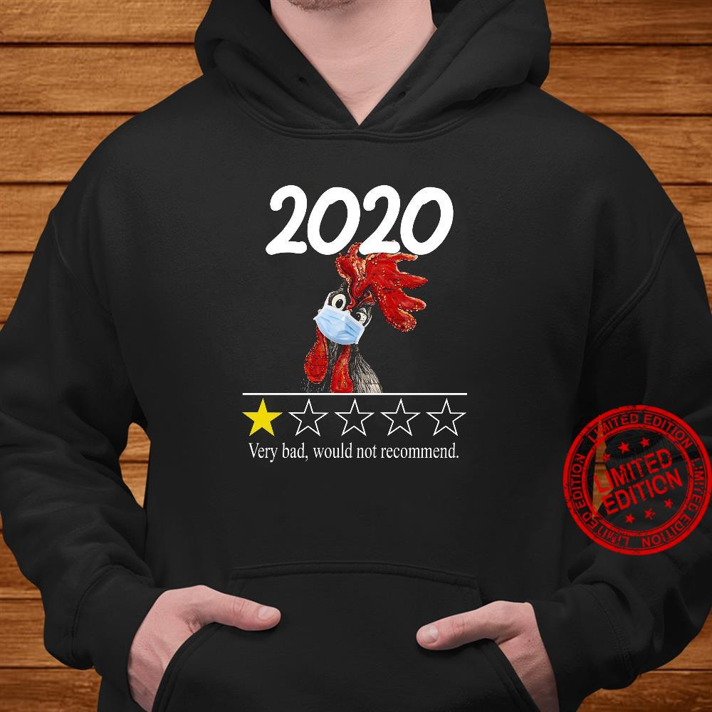 2020 Very Bad Would Not Recommend Shirt hoodie