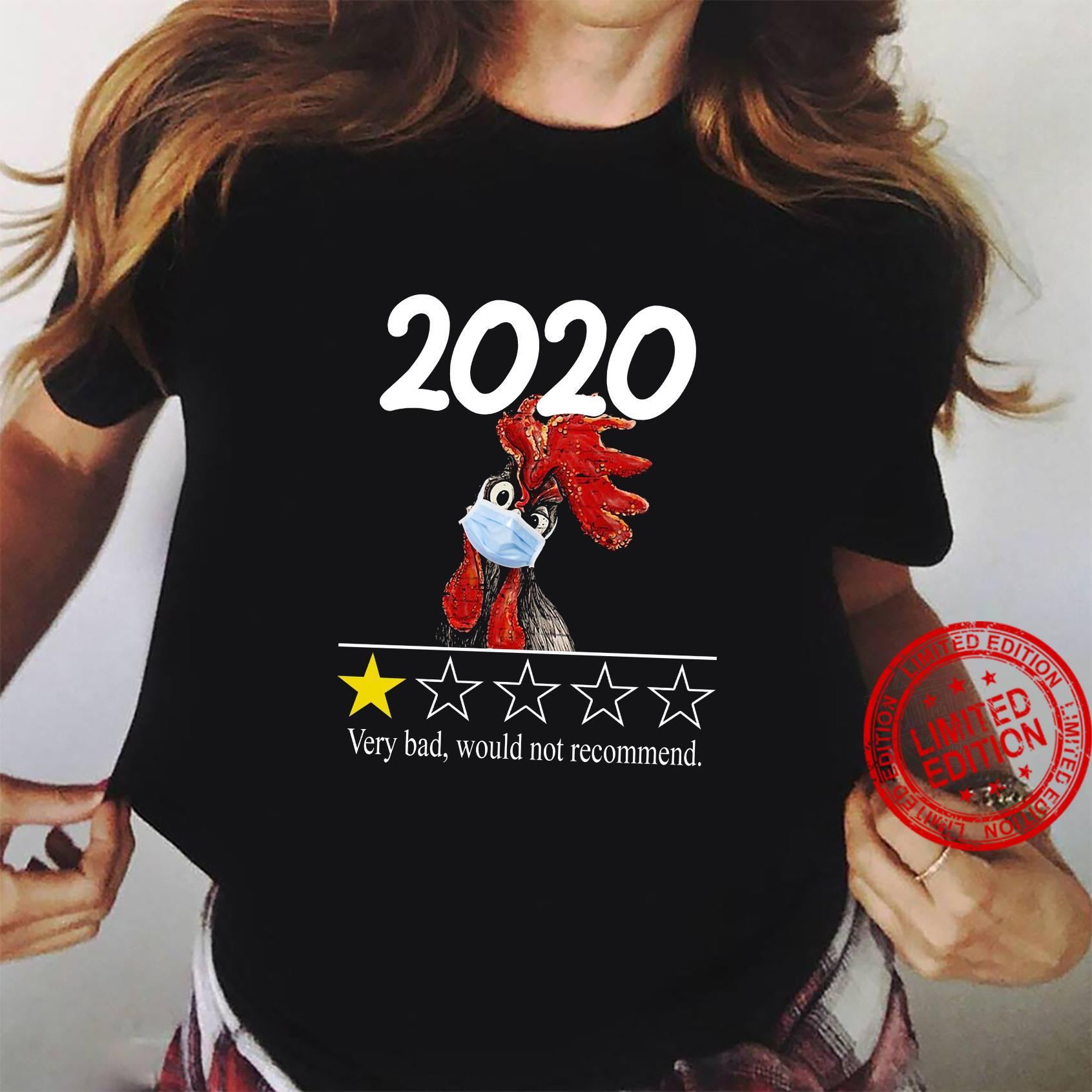 2020 Very Bad Would Not Recommend Shirt ladies tee