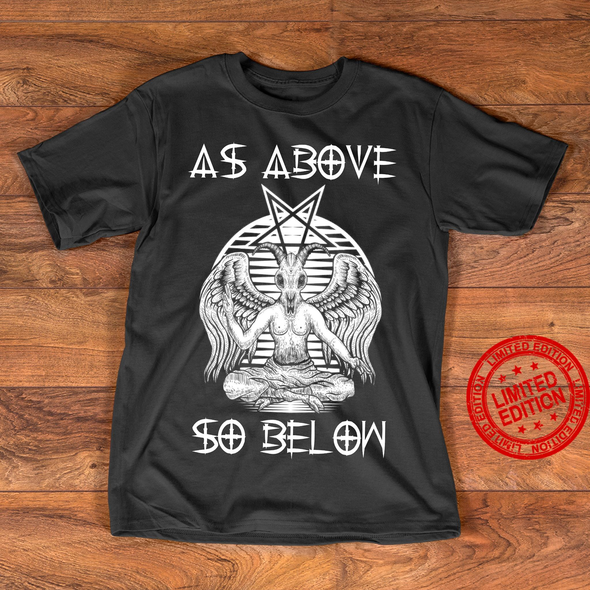 As Above So Bel Ow Shirt