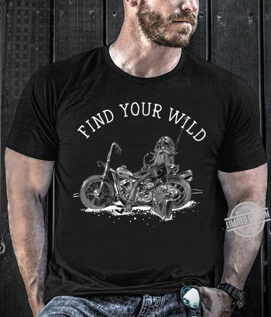 Find Your Wild Shirt