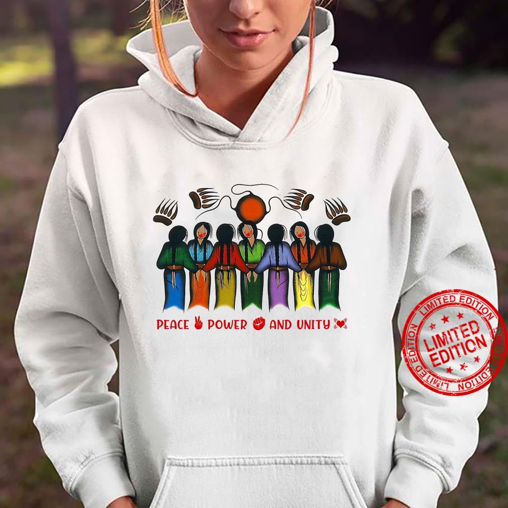 Peace Power And Unity Shirt hoodie