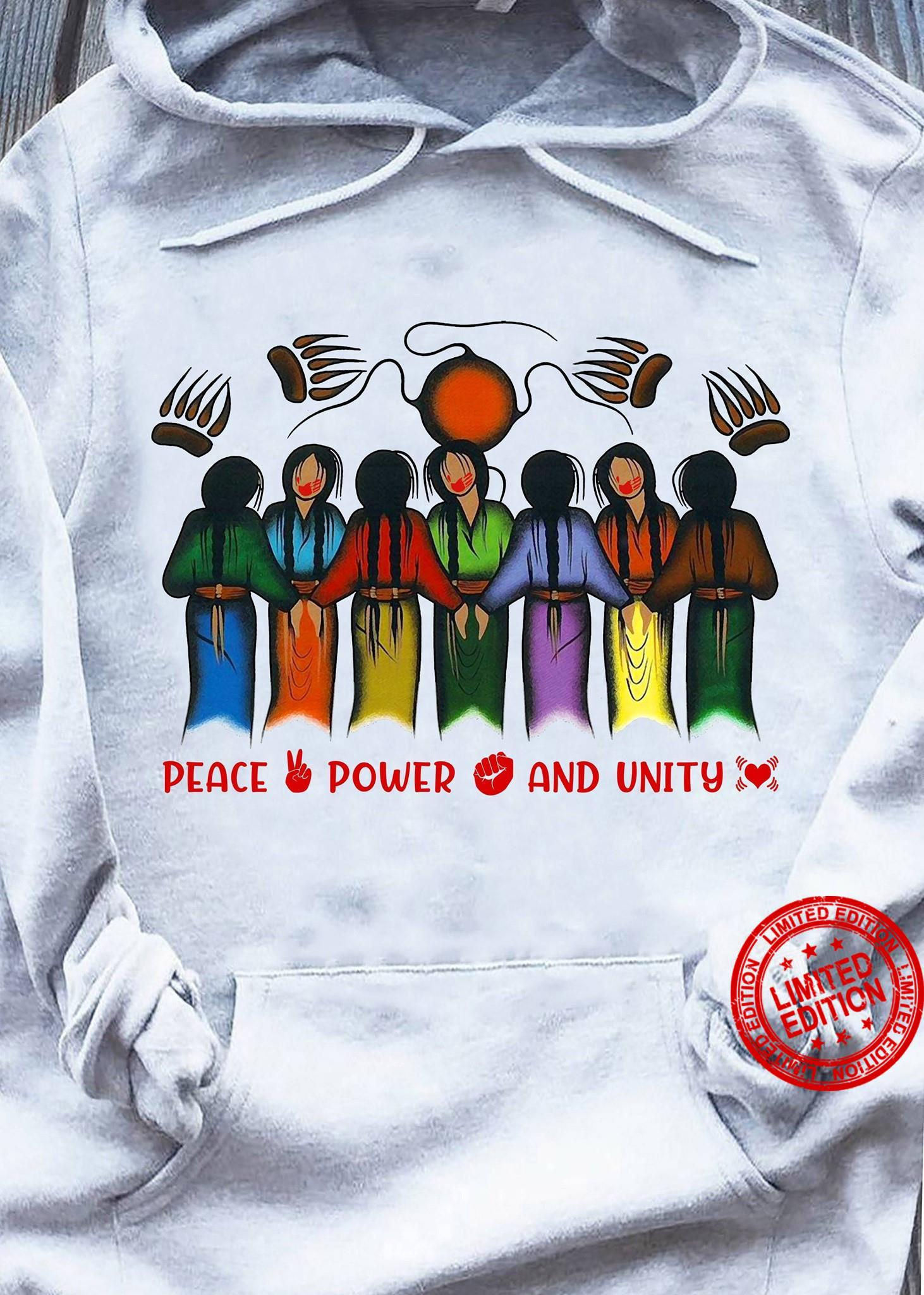 Peace Power And Unity Shirt