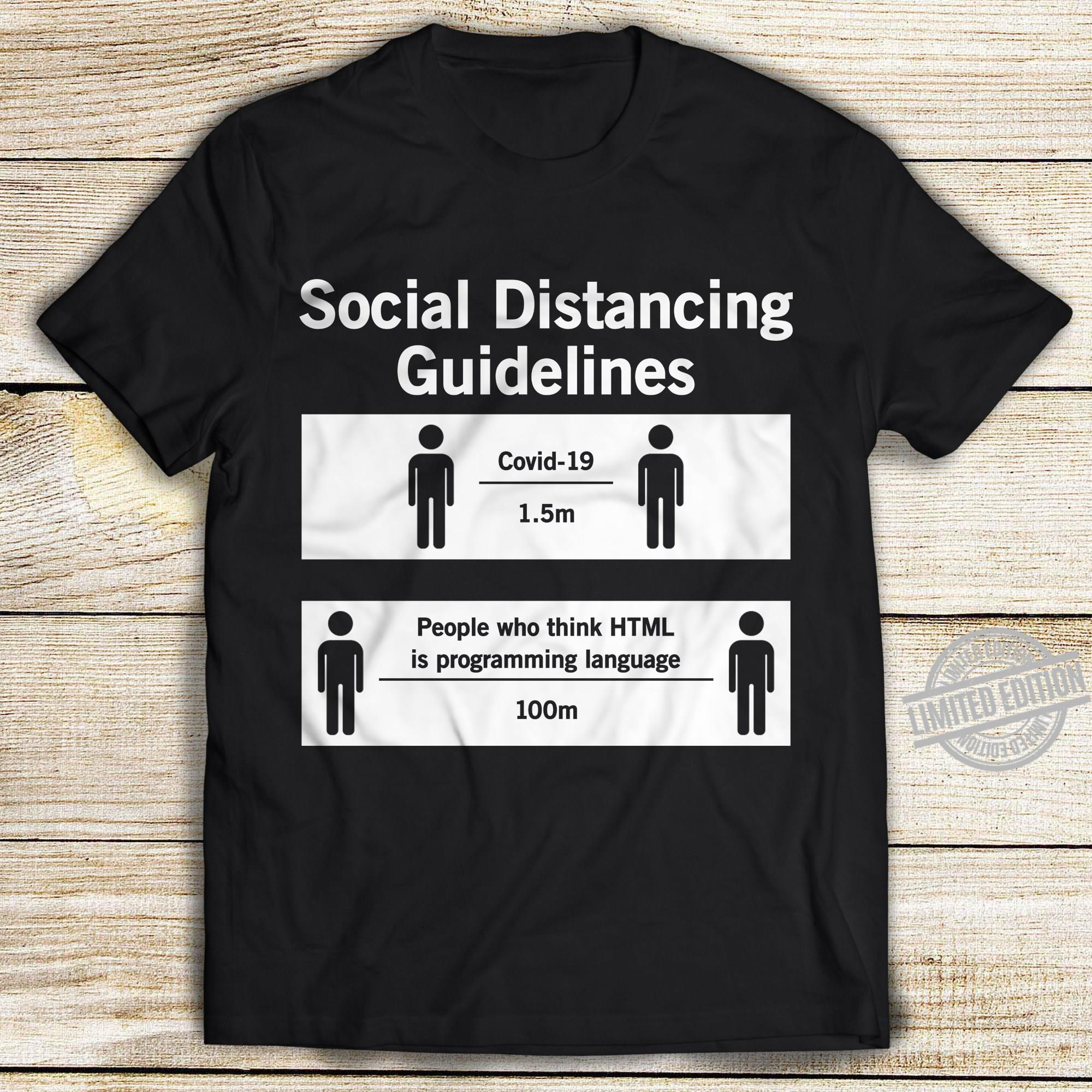 Social Distancing Guidelines Covid 19 1.5m People Who Think HTML Is Programming Language 100m Shirt