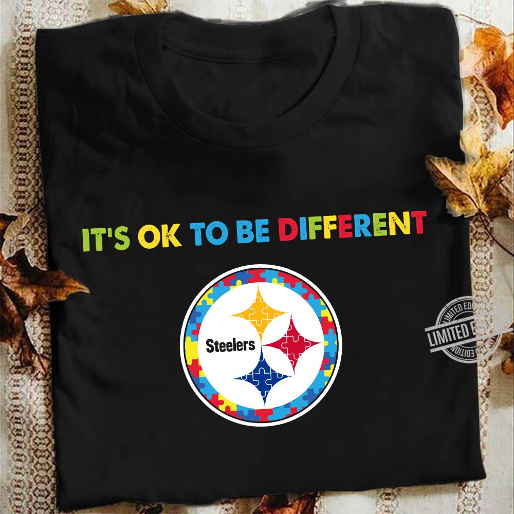 Steelers It's Ok To Be Different Shirt